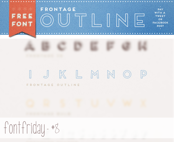 Free Font Friday - Frontage Outline