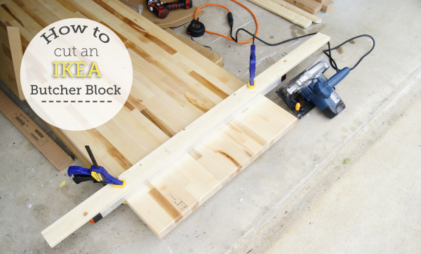 Kitchen // How To Cut An IKEA Butcher Block » Oh