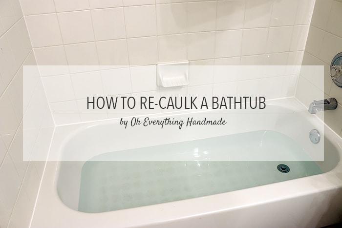 Bathroom tub caulking