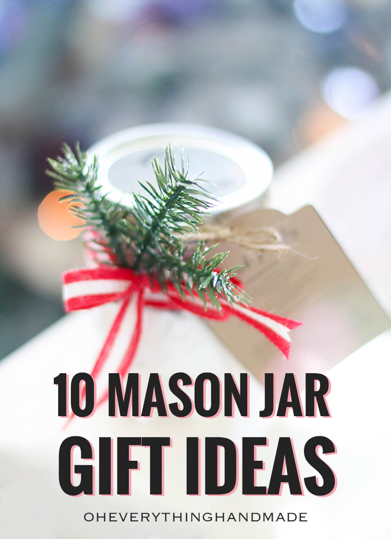 christmas gifts idea 10 mason jar gift ideas